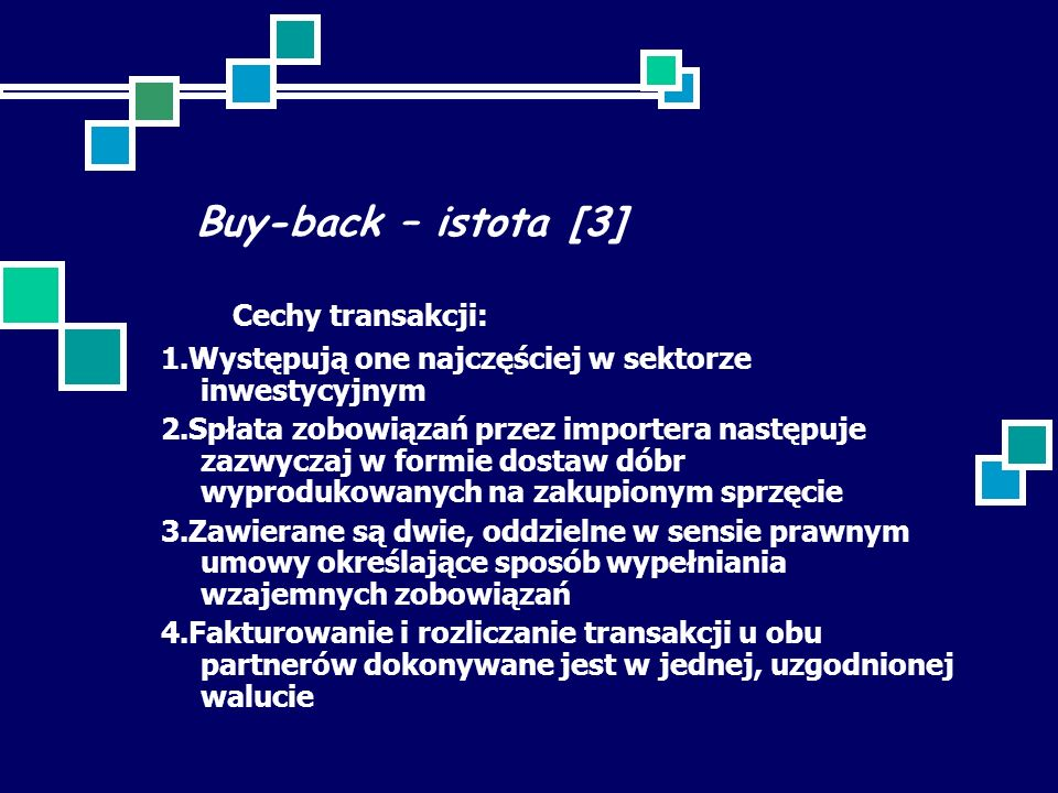Buy-back – istota [3] Cechy transakcji: